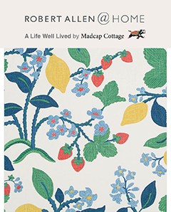 Madcap Cottage A Life Well Lived Robert Allen Fabric