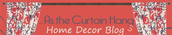 As the Curtain Hangs Blog by InteriorMall