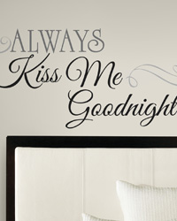 Always Kiss Me Goodnight Peel  Stick Wall Decals RMK2084SCS by
