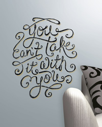 55 Hi s - You Can t Take It With You Peel  Stick Giant Wall Decals RMK2156SLM by