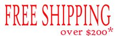 Free shipping on orders over $200- some restrictions apply.