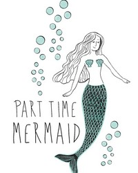 Part Time Mermaid Wall Quote by