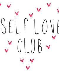Self Love Club Wall Quote by