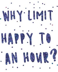 Dont Limit Happy Hour Wall Quote by