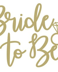 Bride to Be Wall Quote by