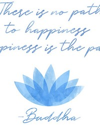 Happiness Is the Path Wall Quote  by