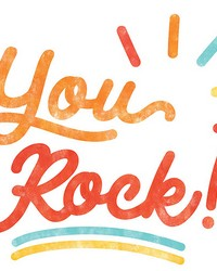 You Rock Wall Quote  by