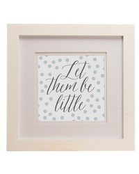 Luna Framed Wall Art  Let Them Be Little 14x14x.75 in  by